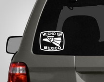 Hecho en Mexico Decal - Mexican Pride Sticker - Vinyl Car Decal - Mexico Vinyl Decal BAS-0147