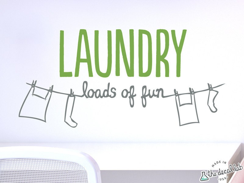 The Laundry Room Loads Of Fun Decal Simple Laundry Loads Of Fun Wall Decal For Laundry Room Wal2147 Review