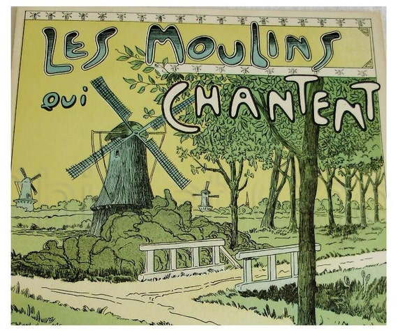 Vintage French Piano Sheet Music  - Les Moulins Qui Chantent Operette (aka The Love Mills)