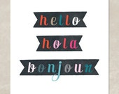 Hello Hola Bonjour print