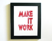 Make It Work - Linocut Block Print in Red - 8 x 10 Poster - Cotton
