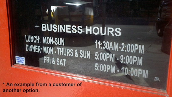 Vinyl business Hours sign for your store front window