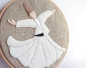 Embroidery Hoop Art - Whirling Dervish - Semazen  Wall Hanging - Rumi, Sufi, Wall Art - White, beige, natural