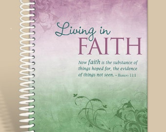 Journal / Notebook / Prayer Journal Personalized - Living in Faith - Hebrews 11:1/
