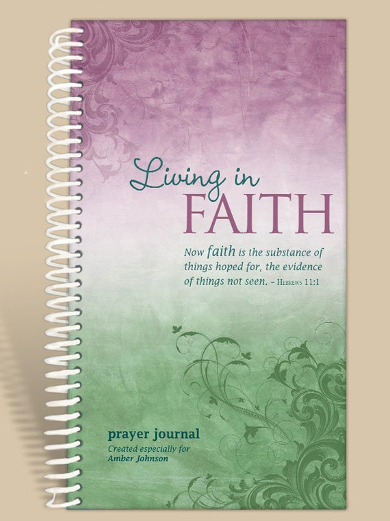 Personalized Mother's Day Gift / Journal / Notebook / Prayer Journal Personalized - Living in Faith - Hebrews 11:1/
