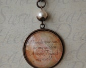 A SINGLE ROSE can be my garden - Large Brass Quote Pendant - Necklace - Sepia Rose