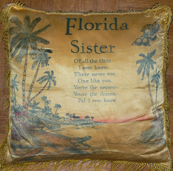 Vintage Souvenir Pillow FLORIDA SISTER sweet words not to mention swaying palm trees and a gator