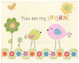 You Are My Sunshine Sign For Girl Room - Baby Girl Sunshine Decor, Bird Decor - 8x10 Print, kids room art,  Catalina or Victoria Bedding
