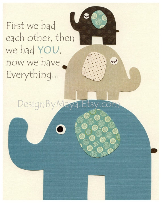 Baby boy nursery art, Nursery print, Baby elephant...First we had each other...now we have Everything..