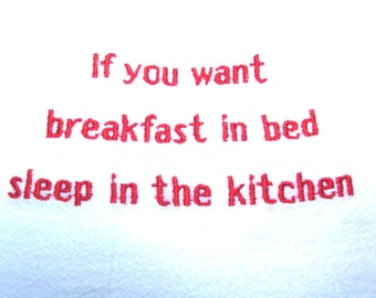 If you want breakfast in bed - embroidered flour sack towel