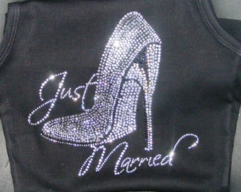 Just Married Tank Top. Bride to Be gift. Bridal Shower Gift. Wedding Shower gift. Bride rhinestone tank top. Sexy Bride stiletto shirt.