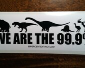 We are the 99.9%  -  Bumper Sticker