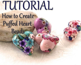 Polymer Clay PDF tutorial - Puffed Heart beads. Valentine beads. handmade beads. heart beads. DIY. Polymer clay beads.
