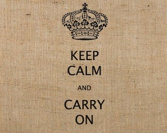 INSTANT Download KEEP CALM and Carry On Digital Image / Image Transfer No. 165  for pillows, tote bags, tea towels, t-shirts