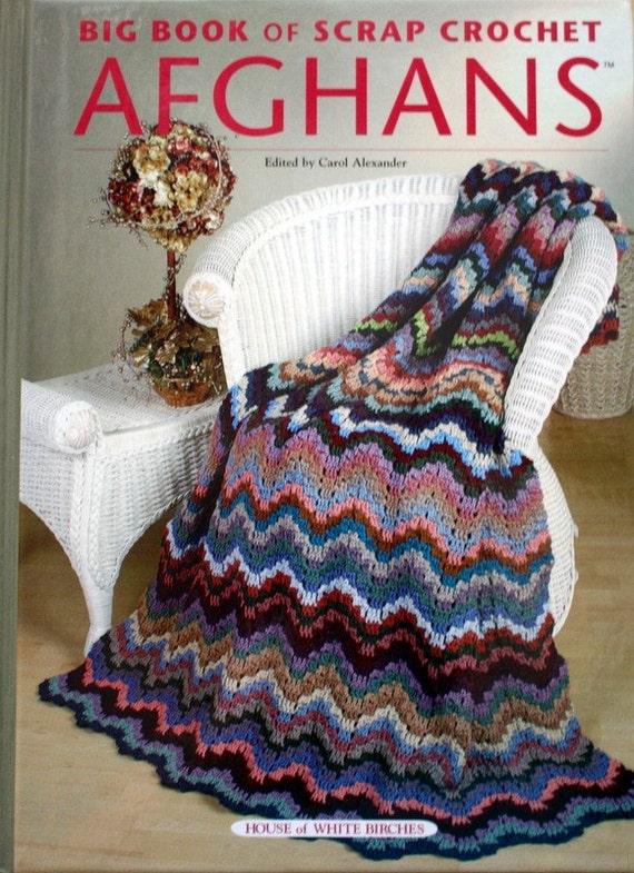 Big Book of Scrap Crochet Afghans