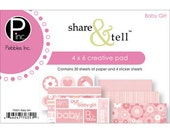 Share & Tell  Baby Girl 4x6 Creative Paper and Sticker Pad by Pebbles Inc 70351