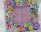 Sweets For the Sweet Embellished Button Picture Frame