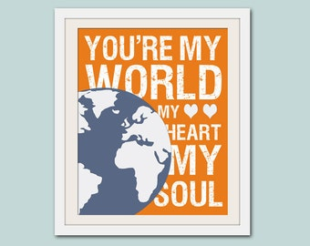 Song lyric nursery decor, baby nursery art. Nursery wall quote, inspirational typography print. you're my world. Print by Wallfry