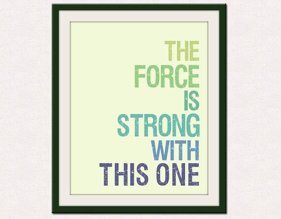 Star Wars print baby nursery art. Art for kids, children art, nursery wall art, nursery art print, The Force is Strong 11x14 print