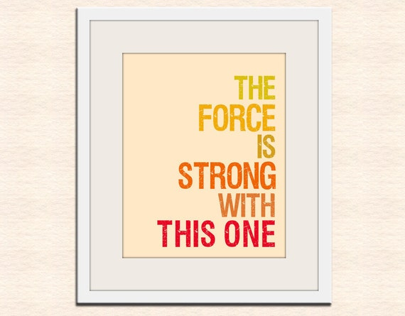 Star Wars typography art. Geekery print baby nursery art print. Art for kids children art, nursery wall art, The Force is Strong print