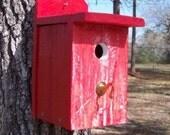 Birdhouse Nesting Box, Primitive Rustic, Songbird,  Reclaimed Wood, Cedar - Painted Red