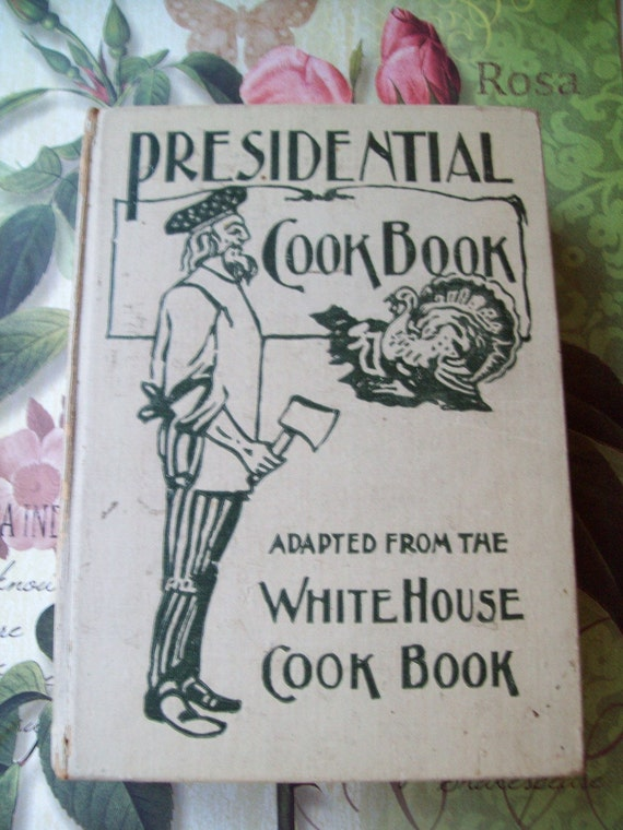 Presidential Cookbook 1901