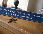 May you always have a shell... Beach Sign