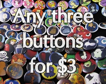 Any three buttons