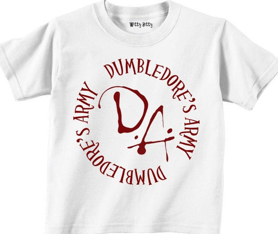 HARRY POTTER - DUMBLEDORE'S ArMY - Funny - Movie - Any Size Infant or Toddler Tshirt or Onesie