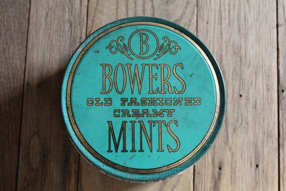 Vintage Tin - Bower's Old Fashioned Creamy Mints