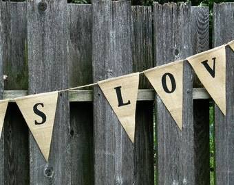 All You Need Is Love Banner ...  Burlap Banner ... Wedding Banner ... Party Banner