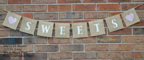 Wedding Banner , Sweets Banner , Bridal Shower Banner , Sweets Table Decoration