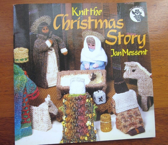 Knitting Pattern Christmas Crib Nativity Scene Booklet : Knit the Christmas Story by Jan Messent Nativity Scene