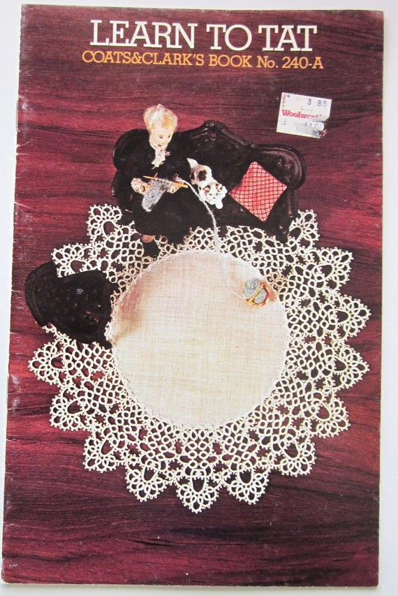 Learn to TAT 240-A Coats and Clarks Tatting Booklet from 1974