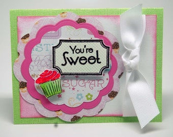You're Sweet -- Hand Stamped -- Greeting Card--Birthday Thank You Friend Family
