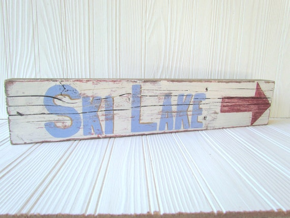 "Primitve Wood Nautical"" Ski Lake"" Cabin Sign"