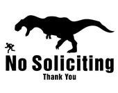 No Soliciting T-Rex vinyl decal - available in two sizes