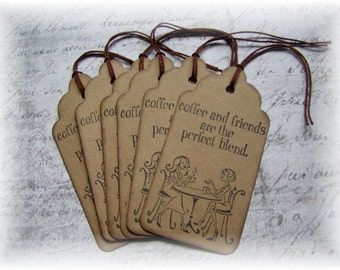 Coffee and Friends are the Perfect Blend Tags (6)