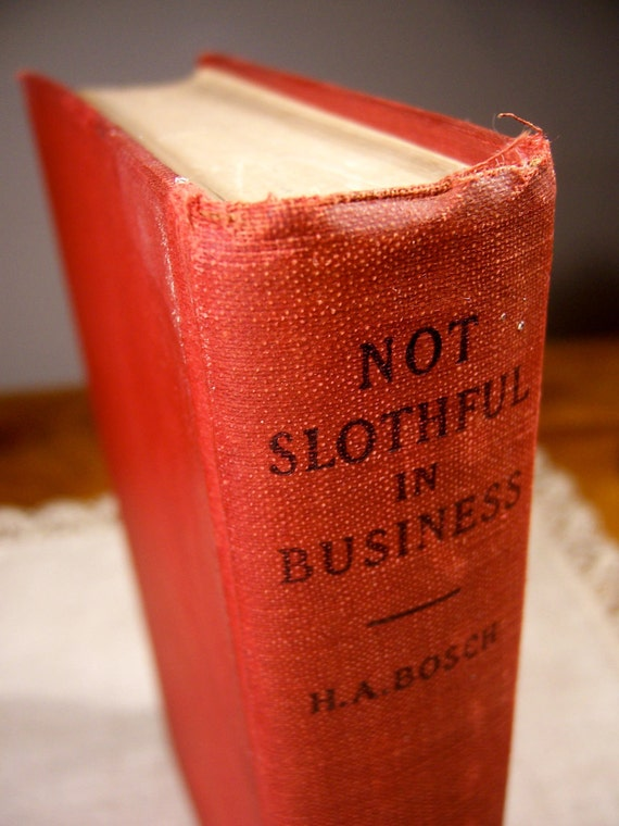 Red vintage book: Not Slothful in Business, 1928, rare out of print, Lutheran pastor author, church finance, Jesus, gifts for men father