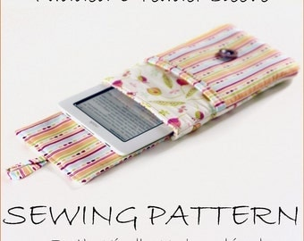 INSTANT DOWNLOAD Padded e-reader sleeve PDF sewing pattern for Kindle, nook and ipad plus bonus instructions for other devices
