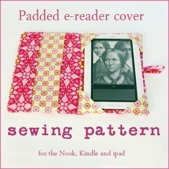 instant download updated to include the new ipad mini PDF sewing pattern The Original ereader cover sewing pattern