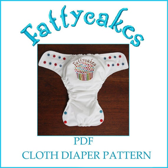 INSTANT DOWNLOAD Fattycakes Cloth Diaper Pattern