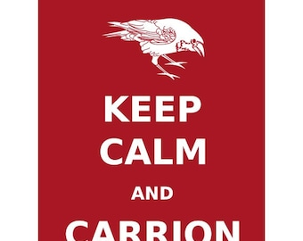 Keep Calm and Carrion Crow Print 8x10