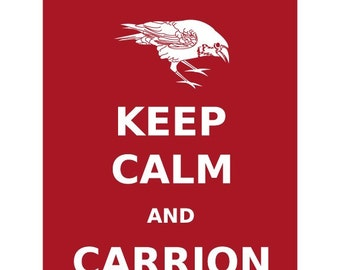 Keep Calm and Carrion Crow 11x14 Print