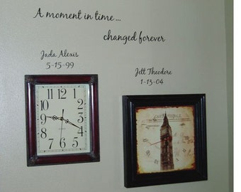 Personalized Wall Decal - A Moment in Time changed forever