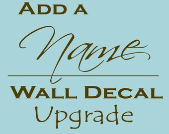 Add a Name to your vinyl wall decal