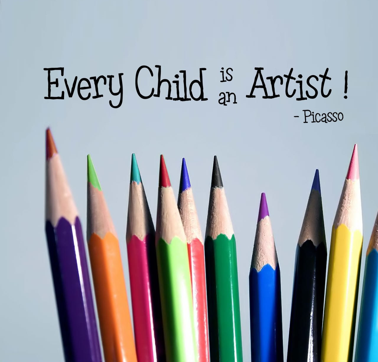 Every Child Is An Artist Wall Decal Picasso Quote Great