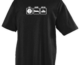 Eat Sleep Jet Ski T-shirt Humorous Shirt Funny Jet Ski Tee Item #1