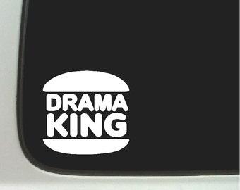 Drama King Funny Car Decal Window Laptop Fun Sticker
