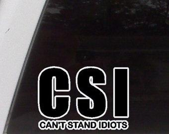 CSI Funny Car Decal Funny Sticker